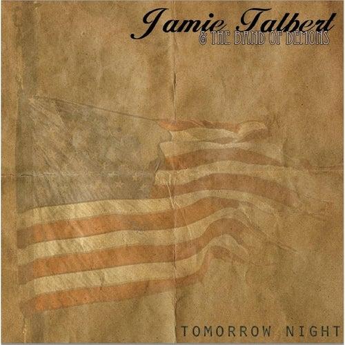Tomorrow Night by Jamie Talbert