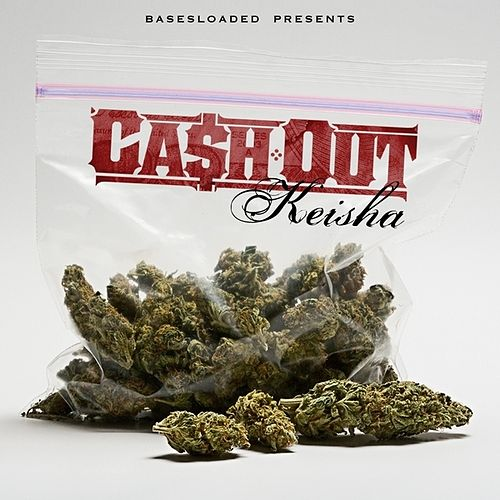 Keisha von Ca$h Out