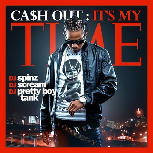 It's My Time von Ca$h Out