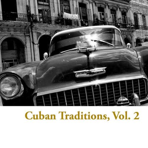 Cuban Traditions, Vol. 2 de Various Artists