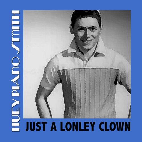 Just A Lonley Clown von Huey
