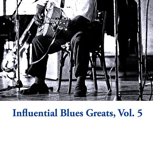 Influential Blues Greats, Vol. 5 de Various Artists