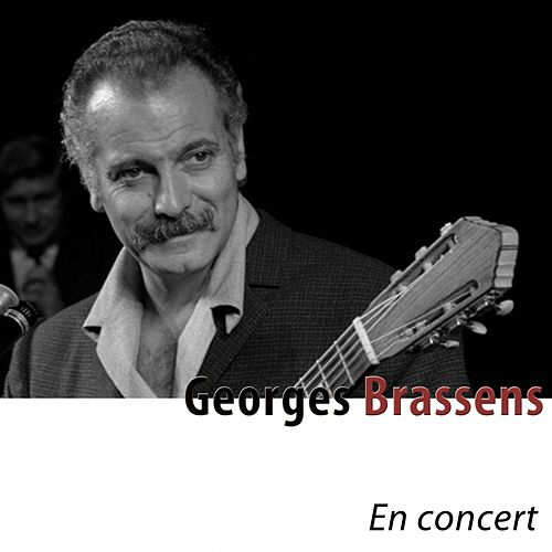 Brassens en concert de Georges Brassens