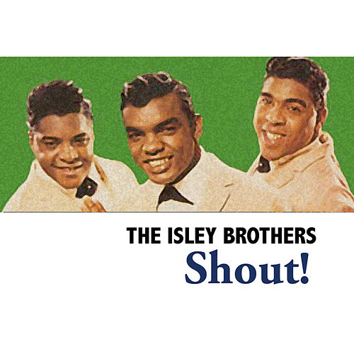 Shout! van The Isley Brothers