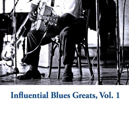 Influential Blues Greats, Vol. 1 de Various Artists