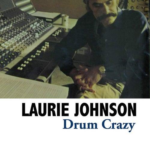 Drum Crazy de Laurie Johnson