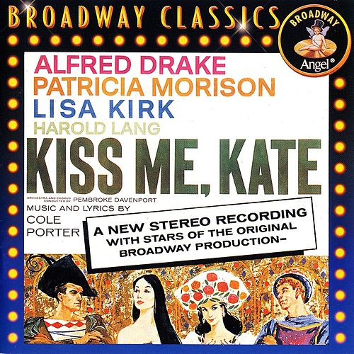 Kiss Me, Kate by Cole Porter