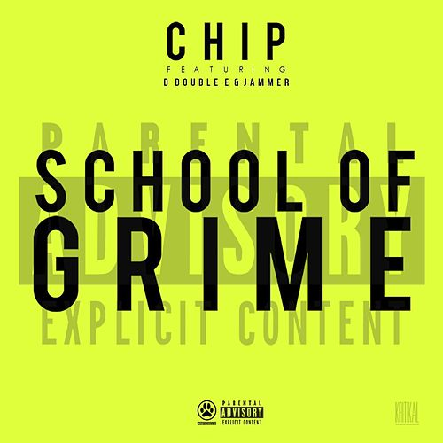 School of Grime van Chip
