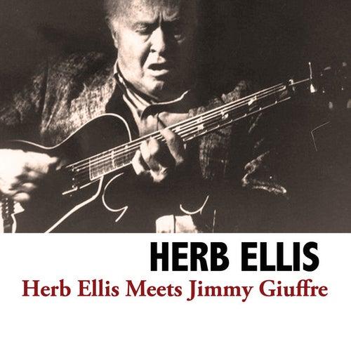 Herb Ellis Meets Jimmy Giuffre von Herb Ellis