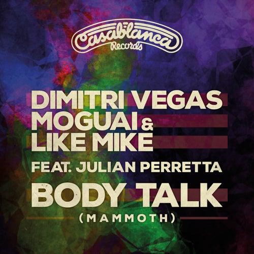 Body Talk (Mammoth) de Dimitri Vegas & Like Mike, Quintino