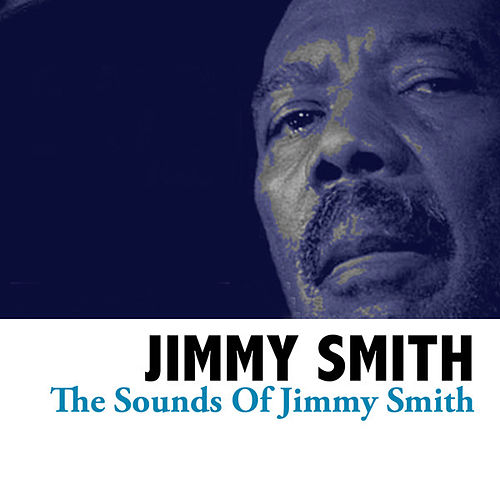 The Sounds Of Jimmy Smith de Jimmy Smith