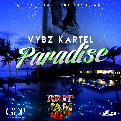 Paradise - Single by VYBZ Kartel