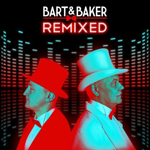 Bart&Baker Remixed by Bart&Baker