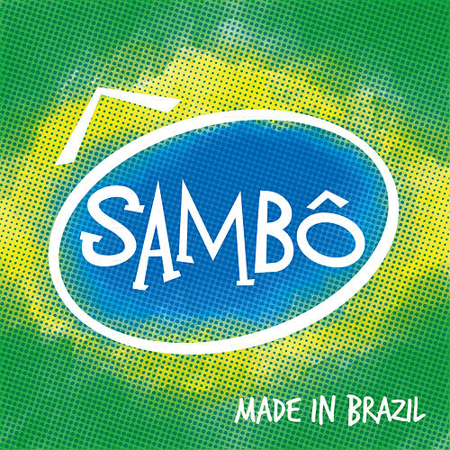 Sambô, Made In Brazil de Grupo Sambô