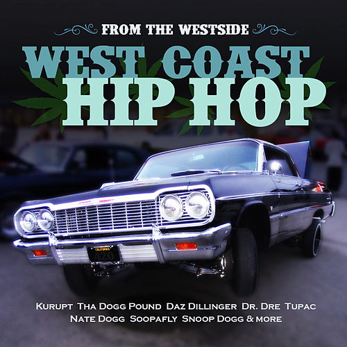 From the Westside - West Coast Hip Hop de Various Artists