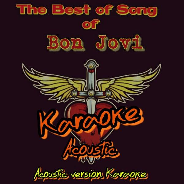 The Best of Songs of Bon Jovi: Karaoke Acoustic by Karaoke