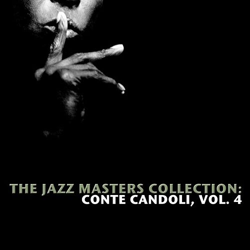 The Jazz Masters Collection: Conte Candoli, Vol. 4 von Conte Candoli