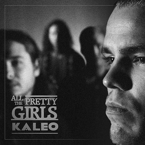 All the Pretty Girls de KALEO