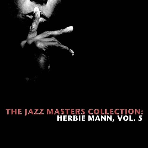 The Jazz Masters Collection: Herbie Mann, Vol. 5 de Various Artists