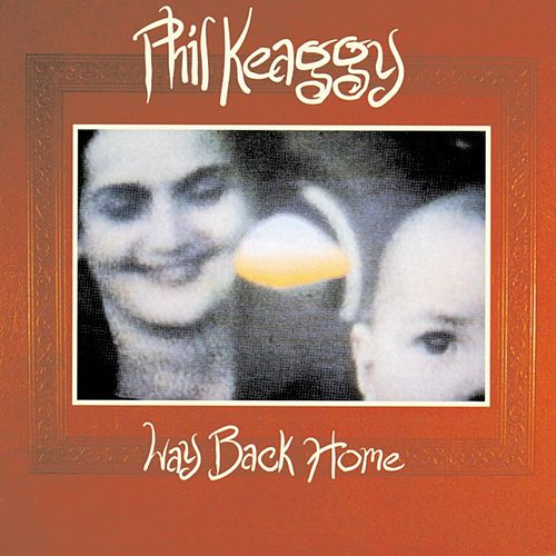 Way Back Home by Phil Keaggy