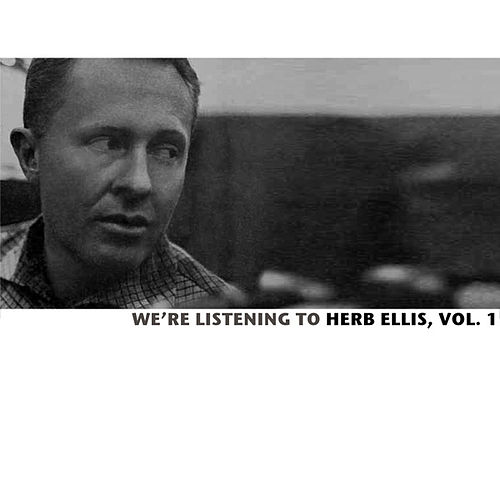 We're Listening To Herb Ellis, Vol. 1 de Tony Allen