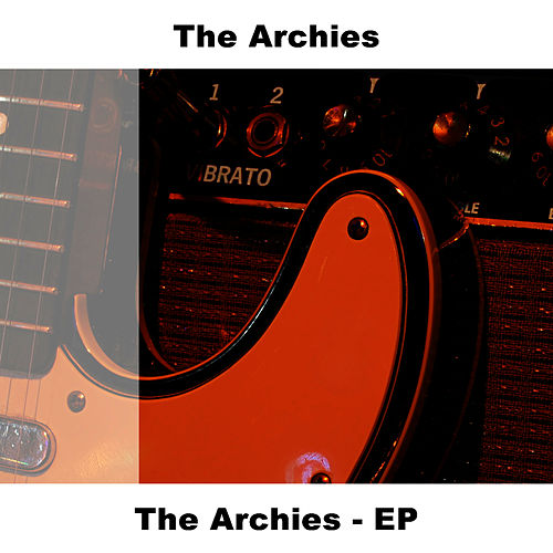 The Archies - EP by The Archies