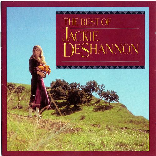 The Very Best Of Jackie De Shannon by Jackie DeShannon