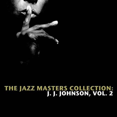 The Jazz Masters Collection: J. J. Johnson, Vol. 2 de Various Artists