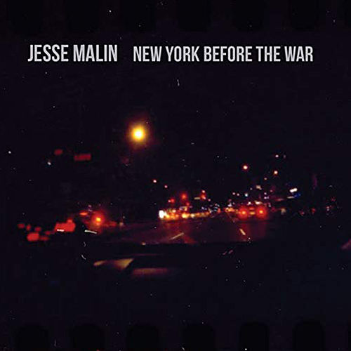 New York Before The War von Jesse Malin