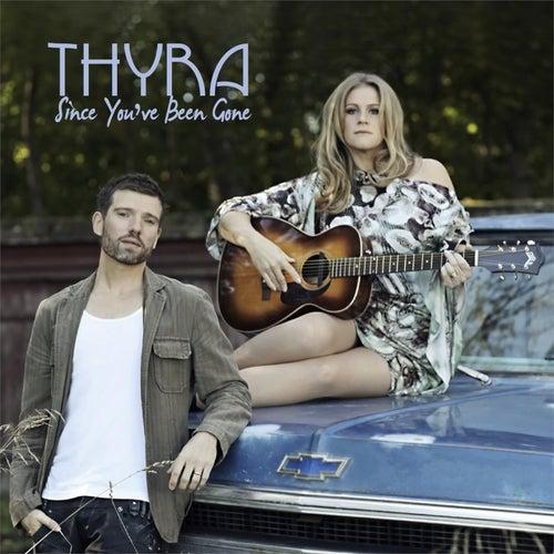 Since You Been Gone de Thyra