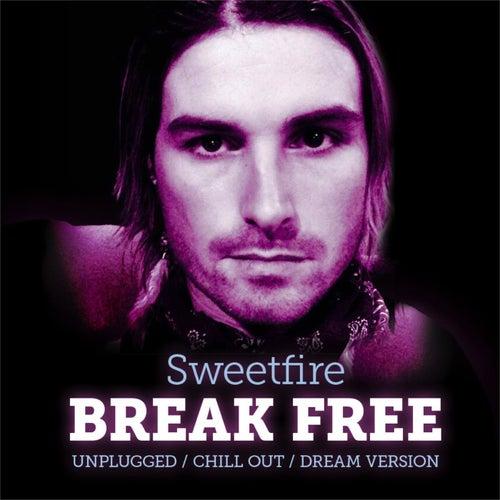 Break Free by Sweetfire