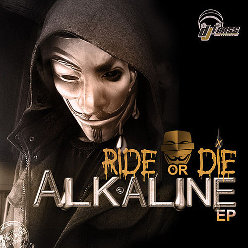 Ride or Die - EP by Alkaline