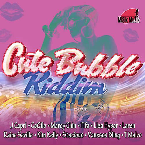 Cute Bubble Riddim de Various Artists