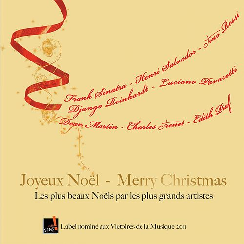 Joyeux Noël - Merry Christmas (Les plus beaux Noëls par les plus grands artistes) von Various Artists