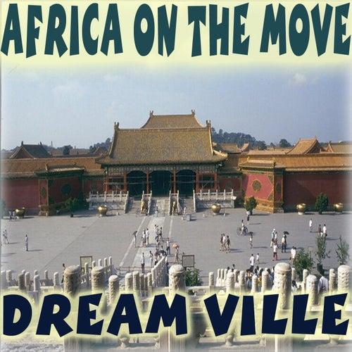 Africa on the Move von Dreamville