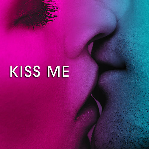 Kiss Me: Romantic Piano Love Songs by Romantic Piano Song