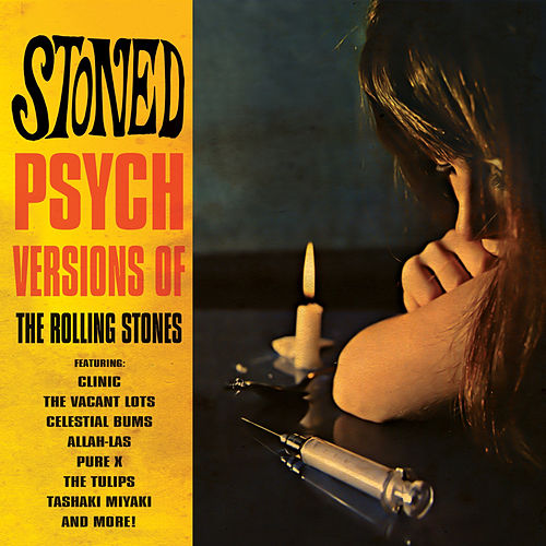 Stoned - Psych Versions of the Rolling Stones de Various Artists