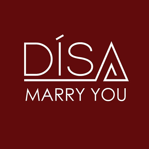 Marry You by DíSA