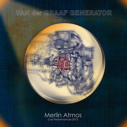 Merlin Atmos: Live Performances 2013 (Deluxe Edition) de Van Der Graaf Generator