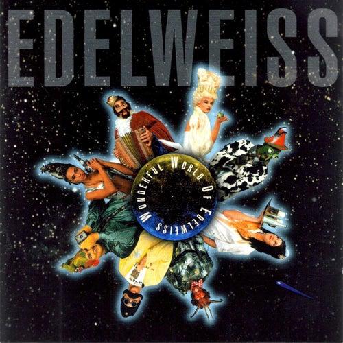 Wonderful World Of Edelweiss von Edelweiss