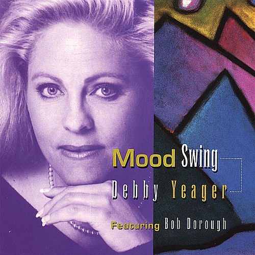 Mood Swing by Debby Yeager