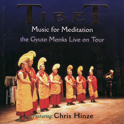 Tibet, The Gyuto Monks Live On Tour de The Gyuto Monks