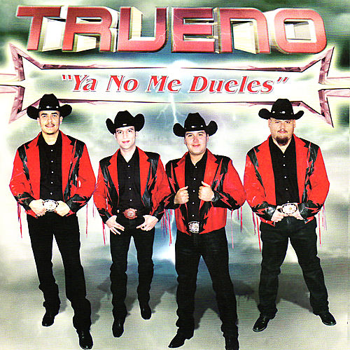 Ya No Me Dueles by Trueno