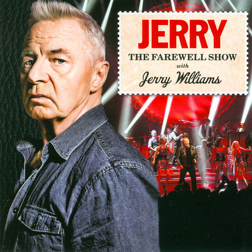 Jerry - The Farewell Show (Live) by Jerry Williams