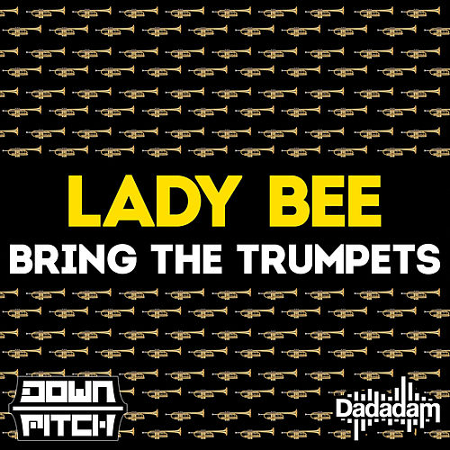 Bring the Trumpets - Single von Lady Bee