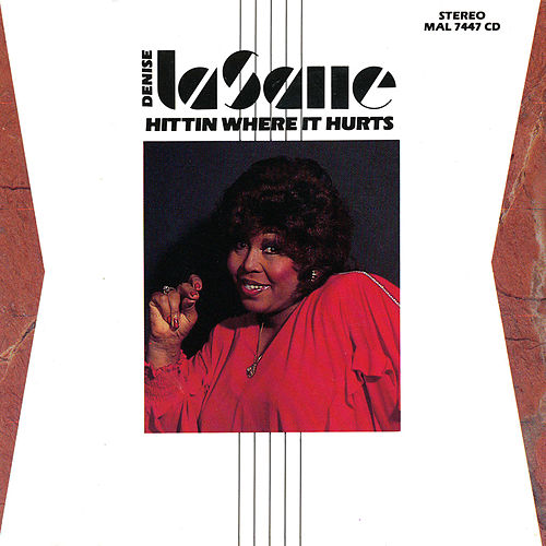 Hittin' Where It Hurts by Denise LaSalle