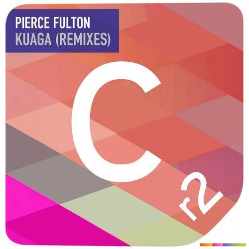 Kuaga Remixes von Pierce Fulton