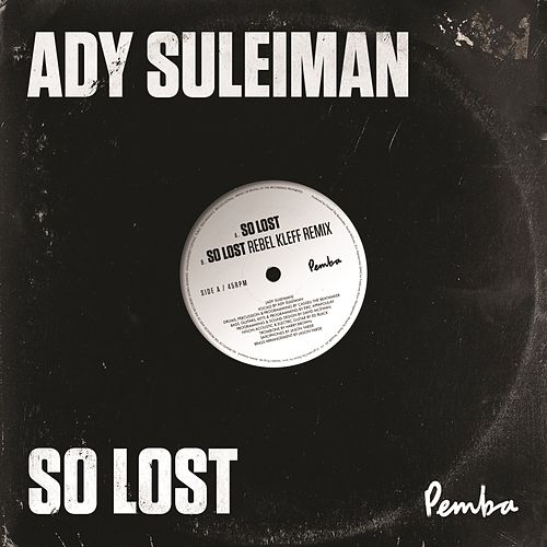 So Lost (Remixes) by Ady Suleiman