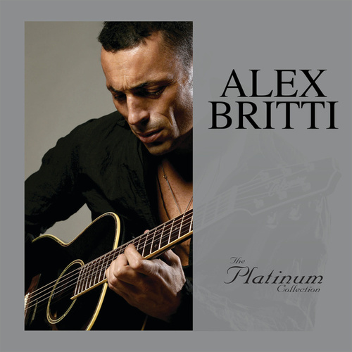 The Platinum Collection by Alex Britti