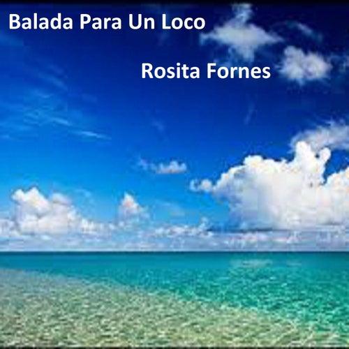 Balada para un Loco by Rosita Fornés